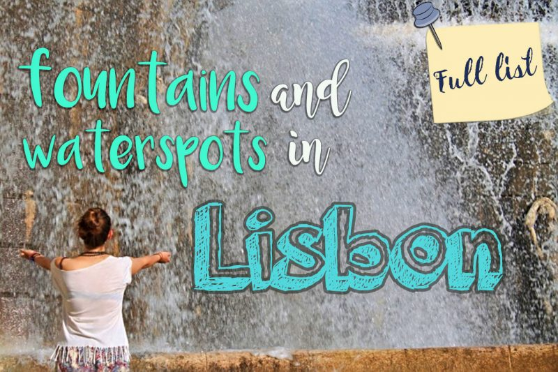 Fountains and water spots in Lisbon